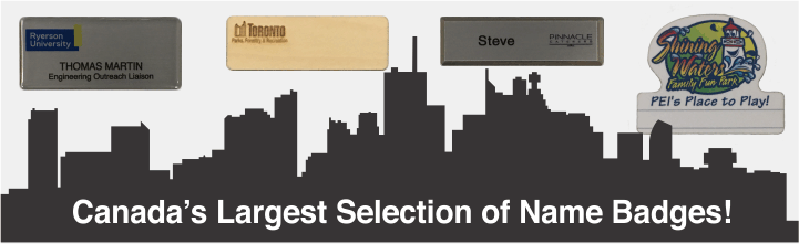 We manufacture thousands of metal, plastic, custom shape, wood and domed name badges every day right here in Toronto, Canada. Upload your design, do it on-line, or let us do it for you. Delivered in 2-3 days, there's no need to look elsewhere! 416-368-702